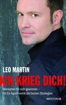 """""""Ich krieg dich!"""" von Leo Martin"""