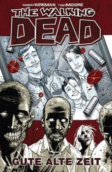 "The Walking Dead: ""Gute alte Zeit"" Comic"