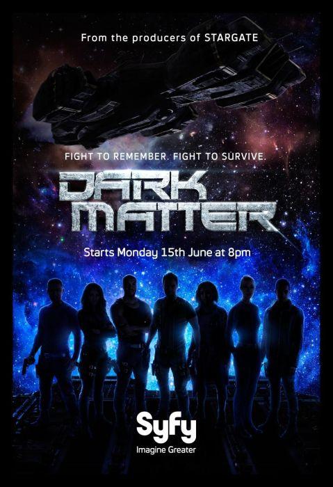 """Offizielles Poster zur SyFy Serie """"Dark Matter"""""""