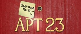 Don't Trust the B.... in Apartment 23