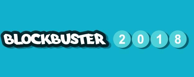 Blockbuster 2018