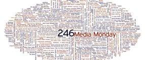 Media Monday #246