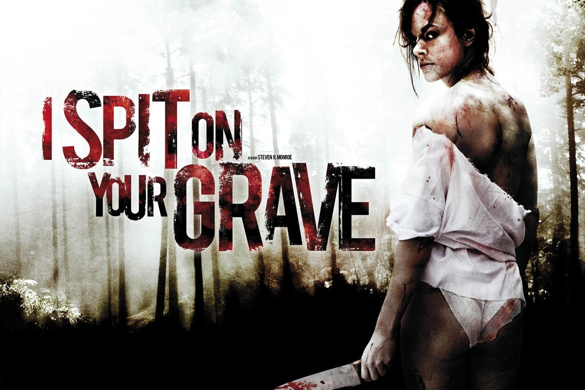 I Spit on Your Grave 2010